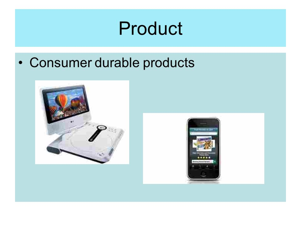 Product Consumer durable products