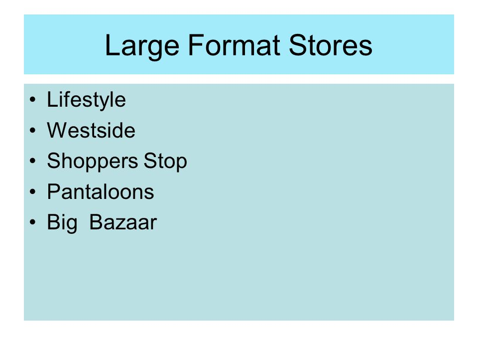 Large Format Stores Lifestyle Westside Shoppers Stop Pantaloons