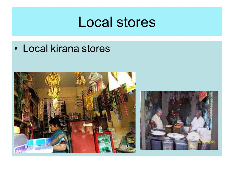 Local stores Local kirana stores