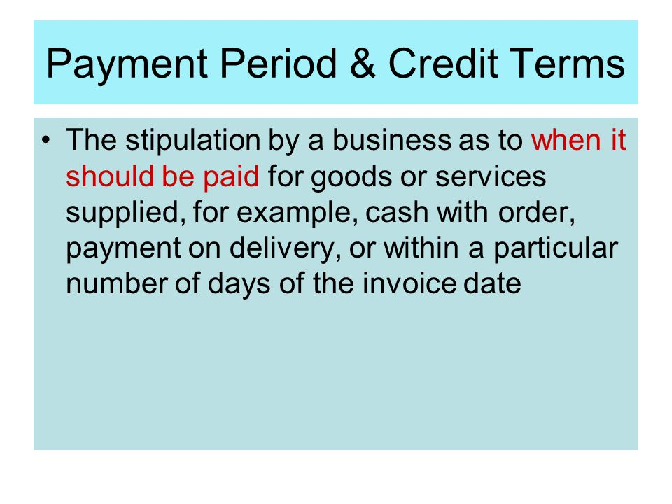 Payment Period & Credit Terms