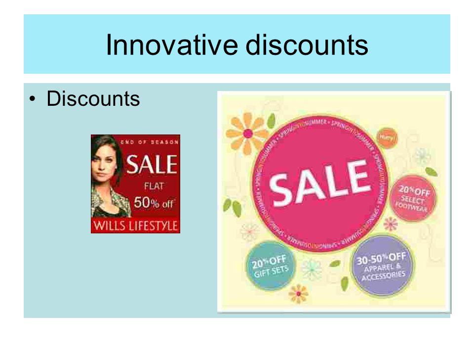 Innovative discounts Discounts