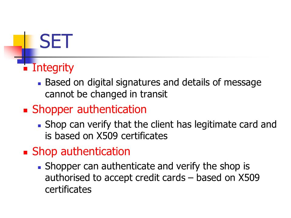 SET Integrity Shopper authentication Shop authentication
