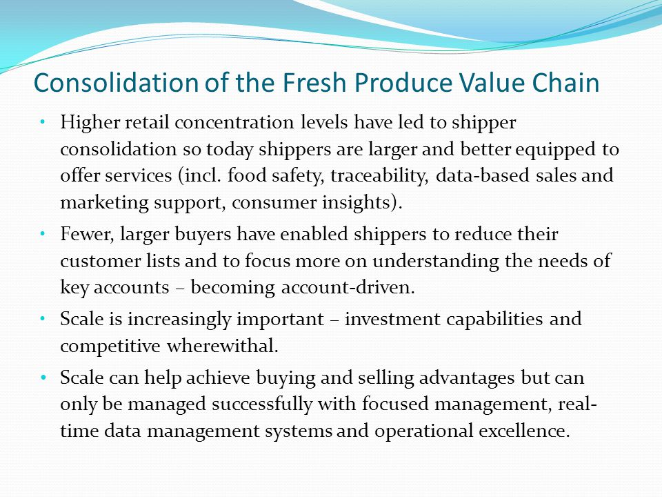 Consolidation of the Fresh Produce Value Chain