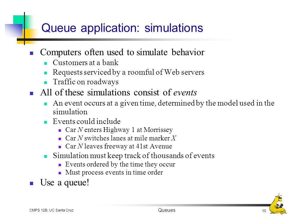 Queue application: simulations