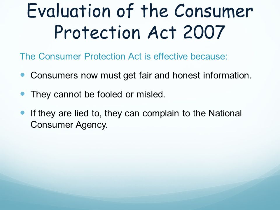 Evaluation of the Consumer Protection Act 2007