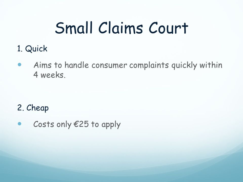 Small Claims Court 1. Quick