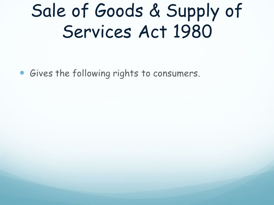 Sale of Goods & Supply of Services Act 1980