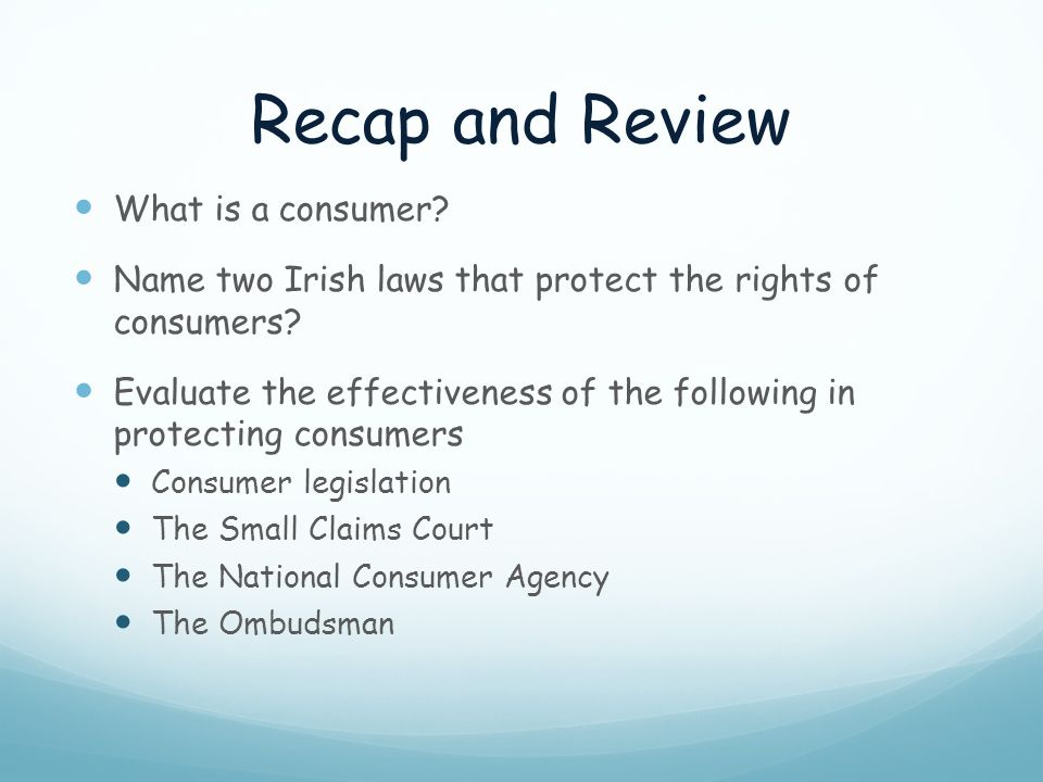 Recap and Review What is a consumer