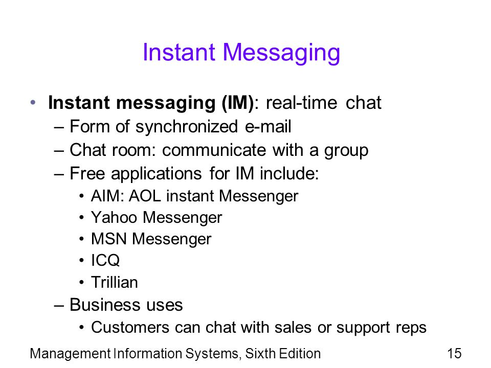 Instant Messaging Instant messaging (IM): real-time chat
