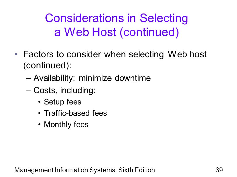 Considerations in Selecting a Web Host (continued)