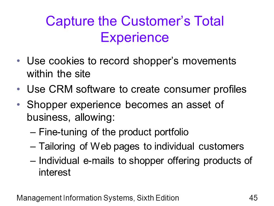 Capture the Customer's Total Experience