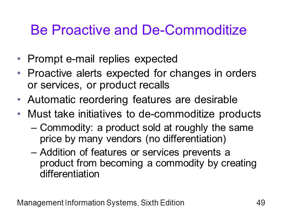 Be Proactive and De-Commoditize