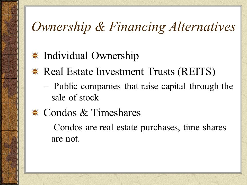 Ownership & Financing Alternatives