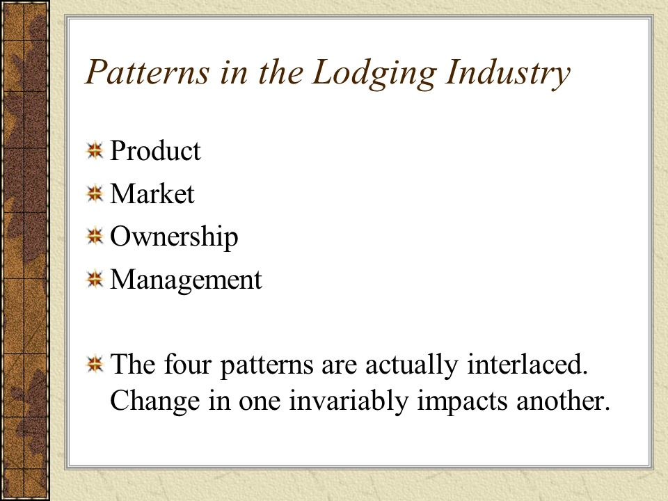 Patterns in the Lodging Industry