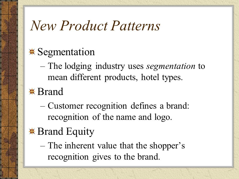 New Product Patterns Segmentation Brand Brand Equity