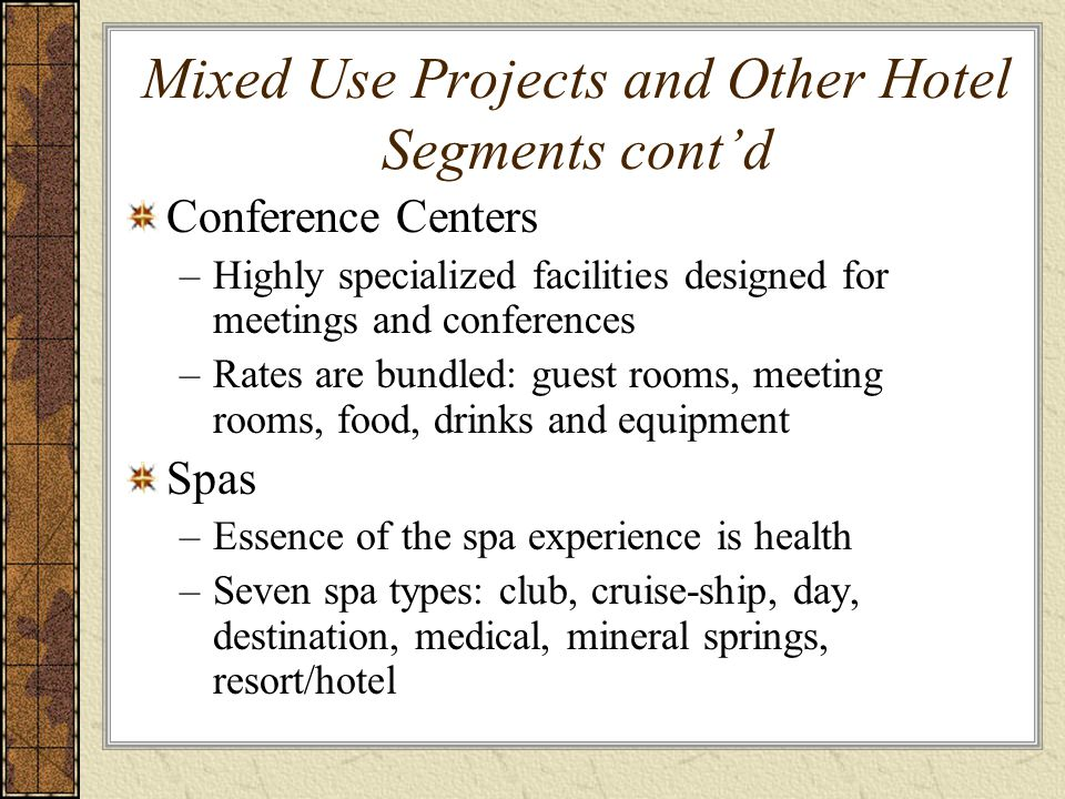Mixed Use Projects and Other Hotel Segments cont'd