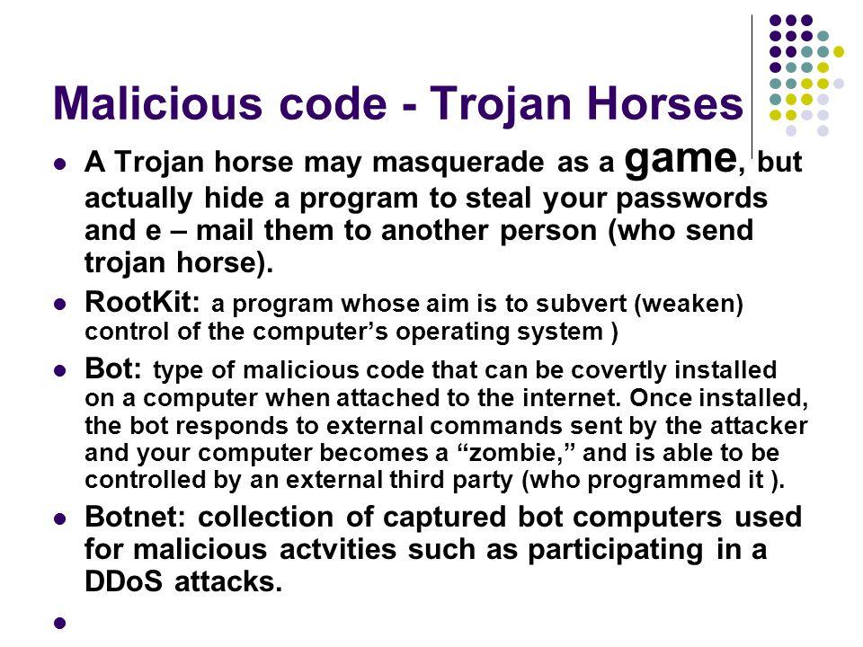 Malicious code - Trojan Horses
