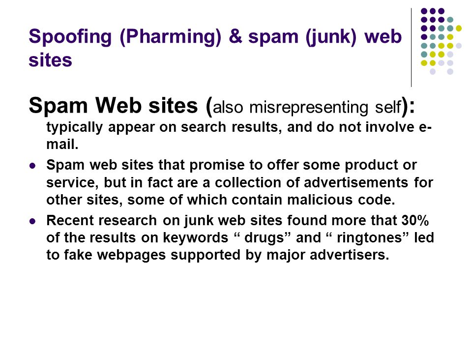 Spoofing (Pharming) & spam (junk) web sites