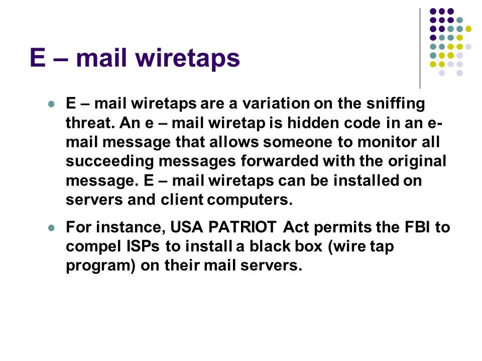 E – mail wiretaps