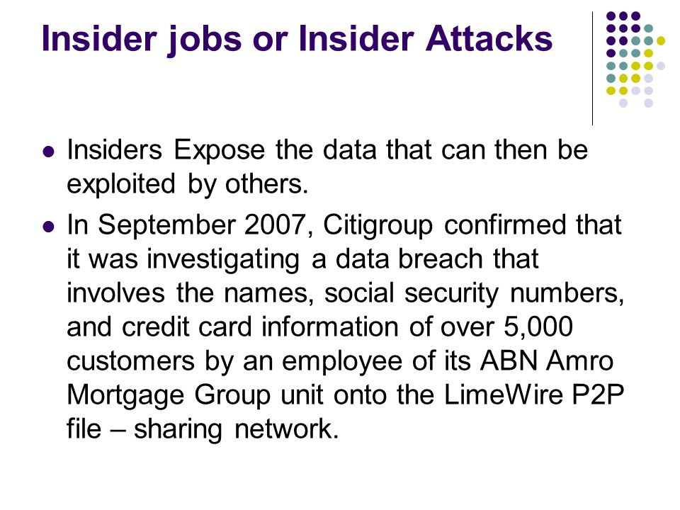 Insider jobs or Insider Attacks