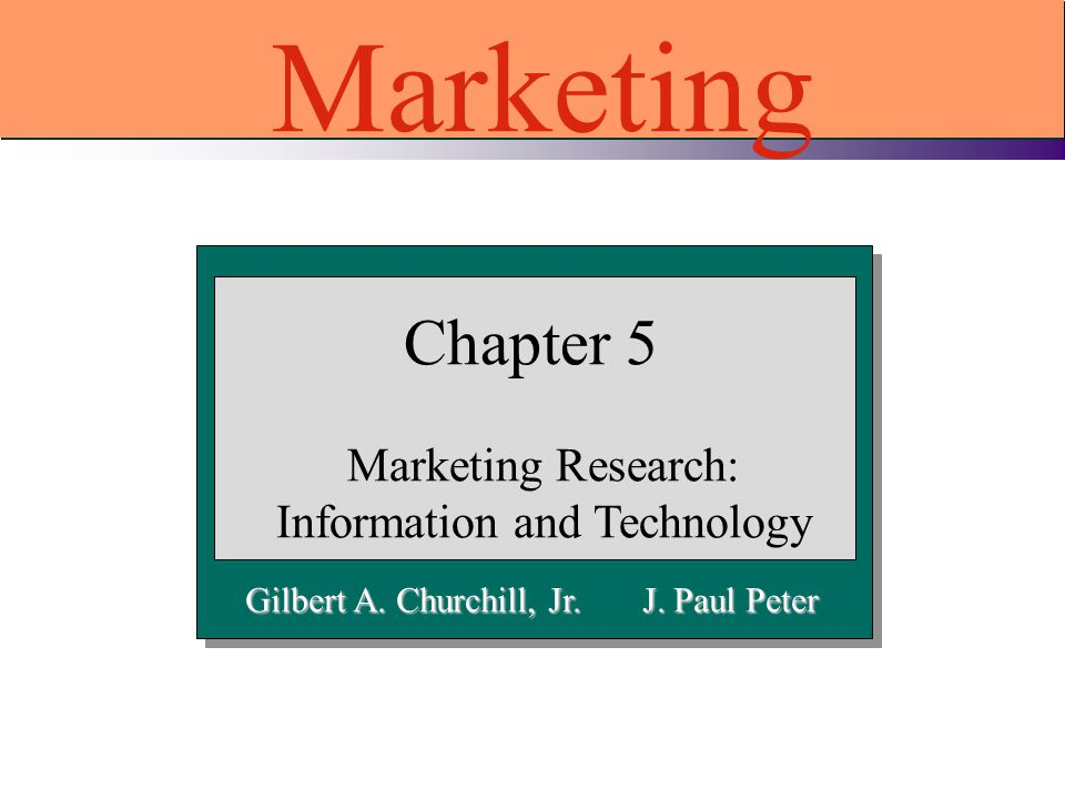 Marketing Research: Information and Technology