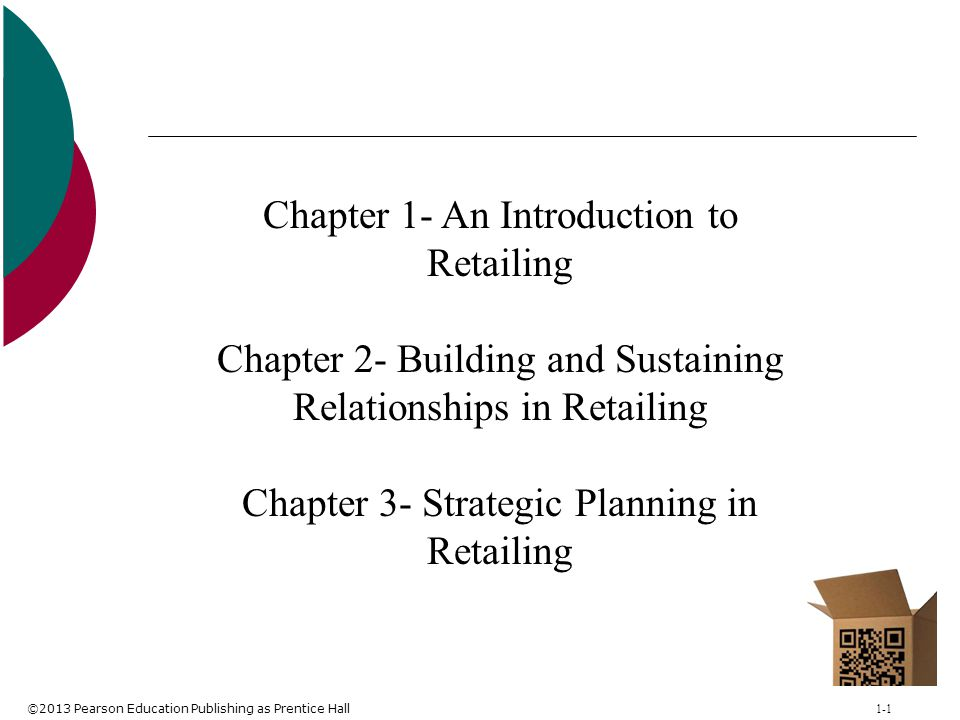 Chapter 1- An Introduction to Retailing