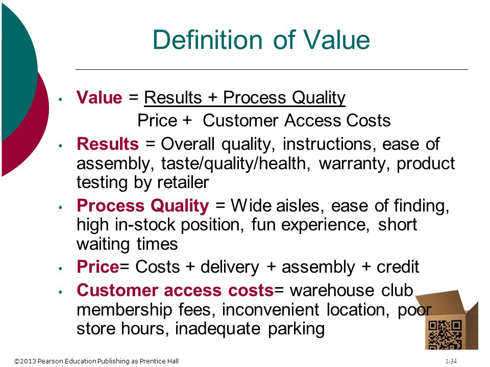 Definition of Value Value = Results + Process Quality