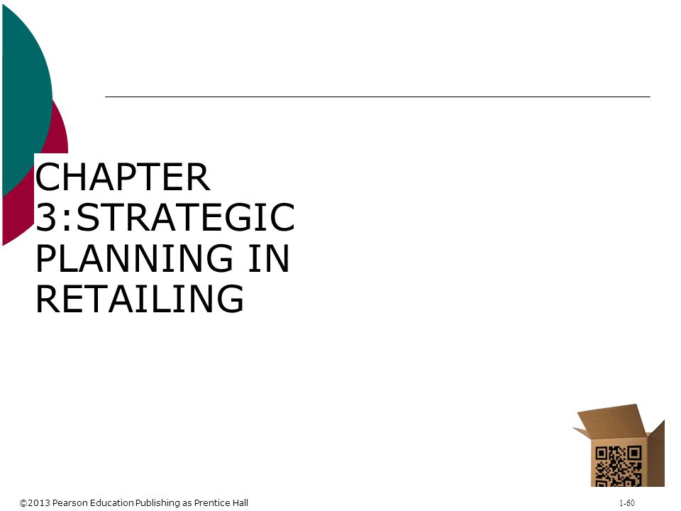 CHAPTER 3:STRATEGIC PLANNING IN RETAILING