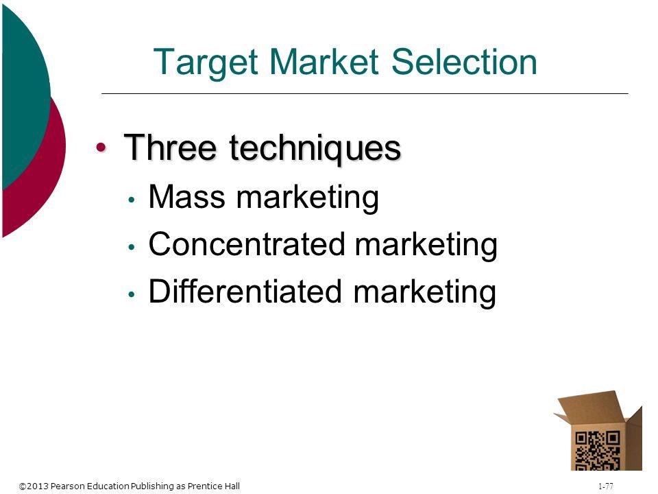 Target Market Selection