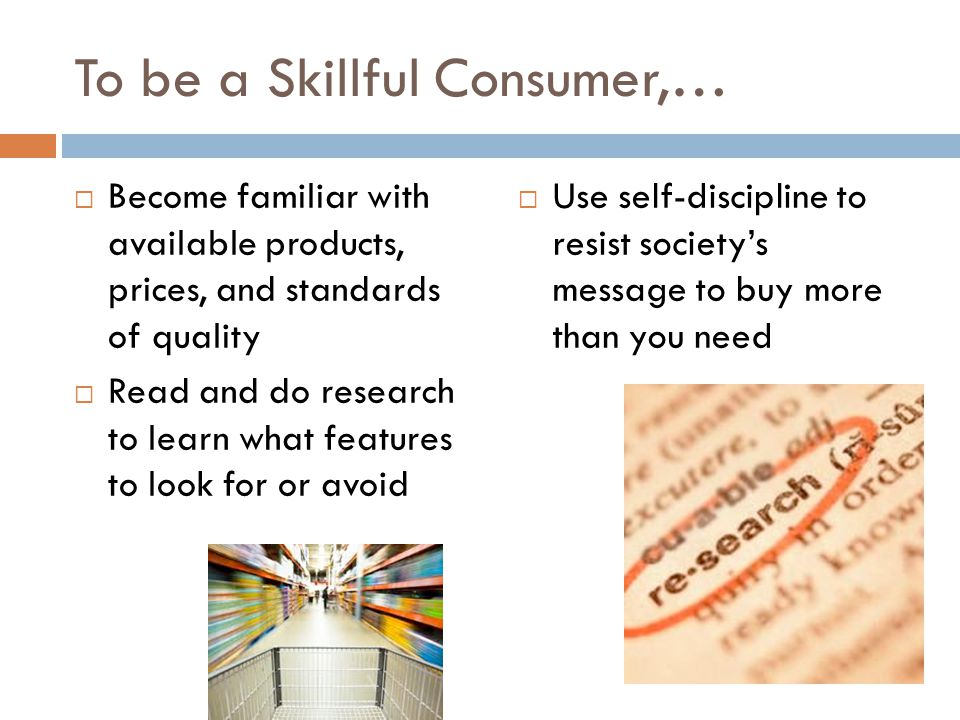 To be a Skillful Consumer,…