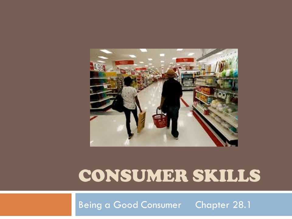 Being a Good Consumer Chapter 28.1