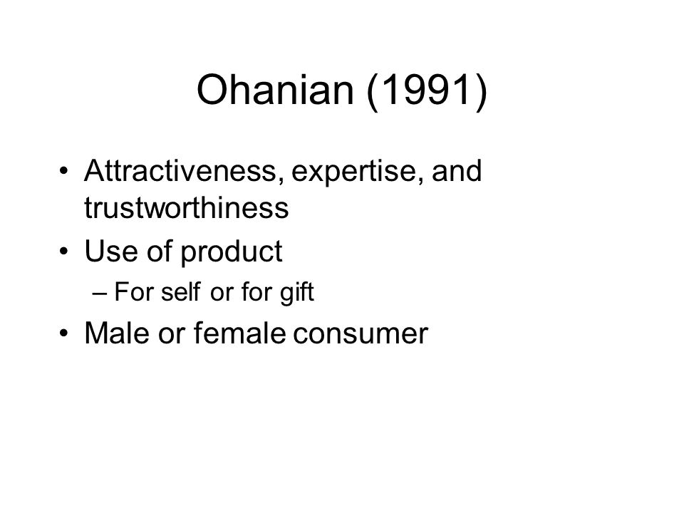 Ohanian (1991) Attractiveness, expertise, and trustworthiness