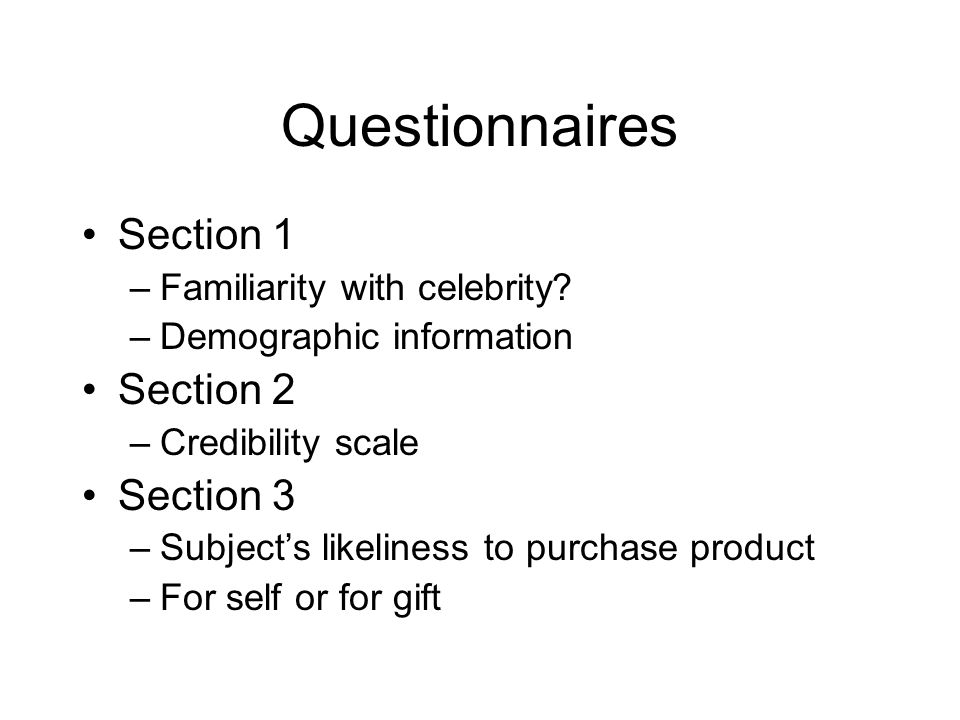Questionnaires Section 1 Section 2 Section 3