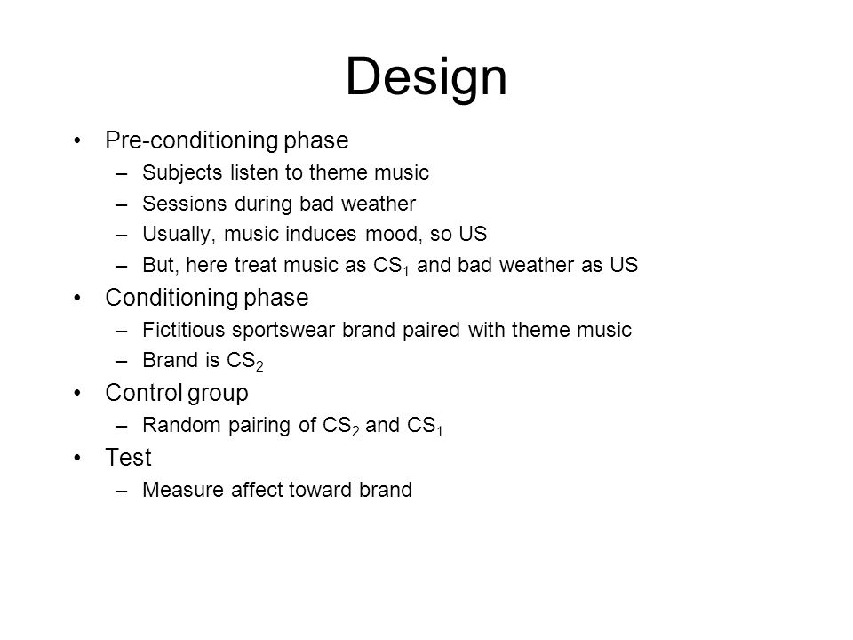 Design Pre-conditioning phase Conditioning phase Control group Test