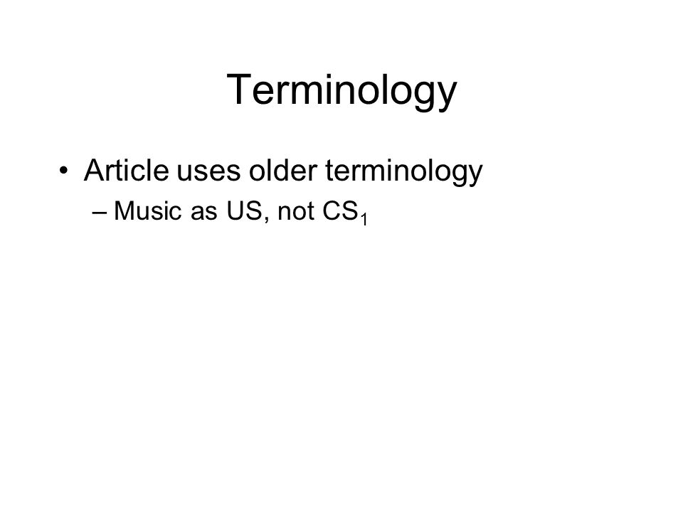 Terminology Article uses older terminology Music as US, not CS1