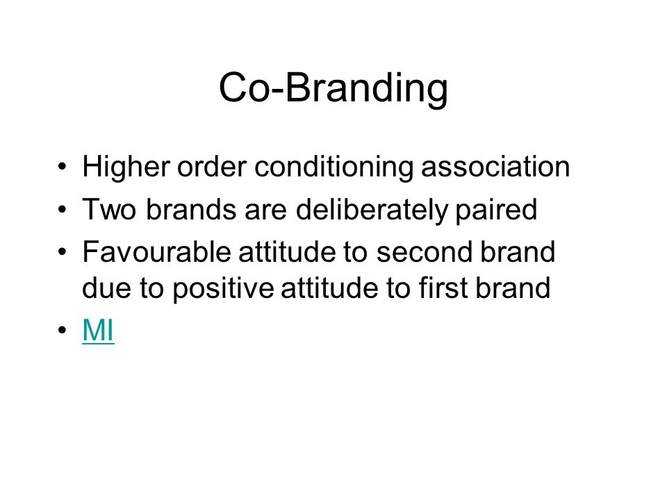 Co-Branding Higher order conditioning association
