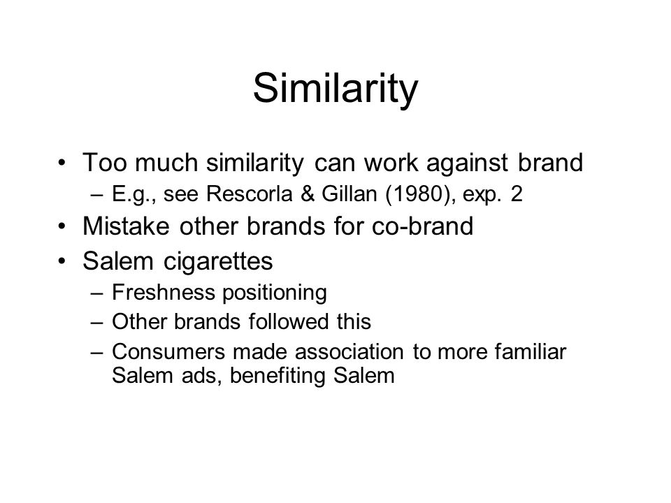 Similarity Too much similarity can work against brand