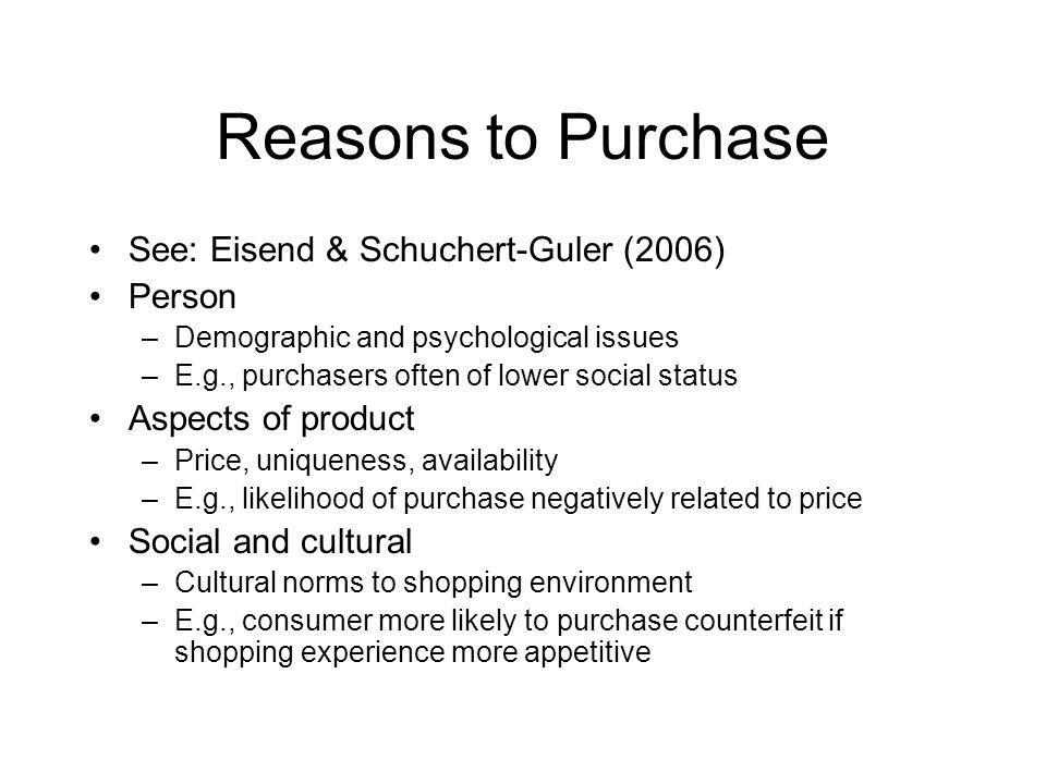 Reasons to Purchase See: Eisend & Schuchert-Guler (2006) Person