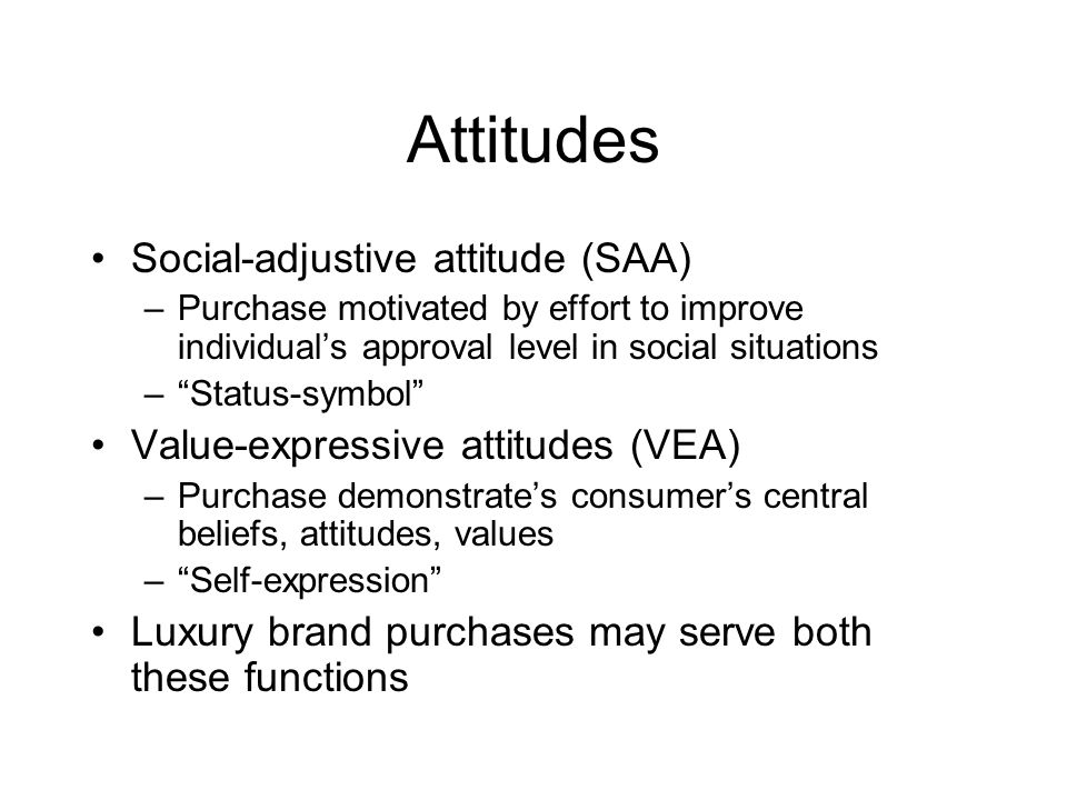 Attitudes Social-adjustive attitude (SAA)