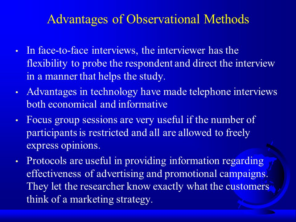 Advantages of Observational Methods
