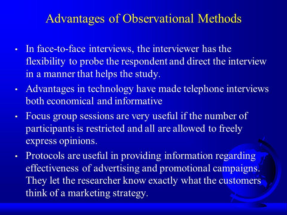 Advantages of Observational Methods