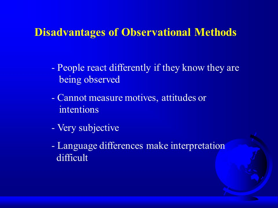 Disadvantages of Observational Methods