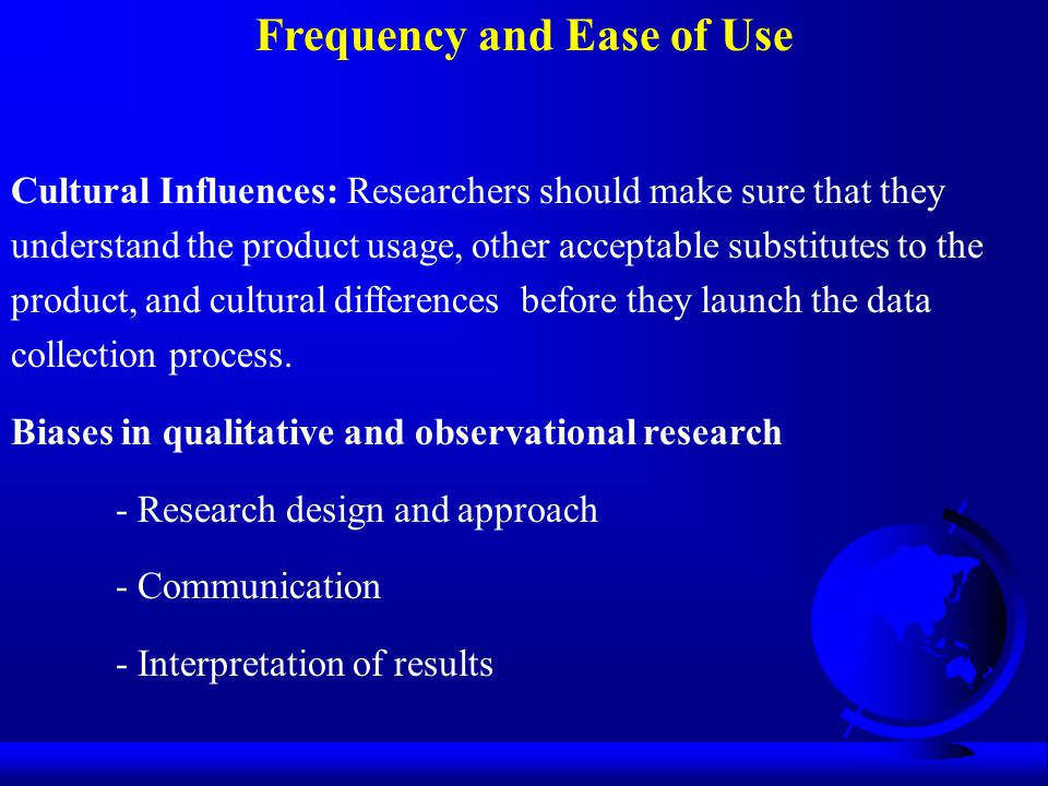 Frequency and Ease of Use