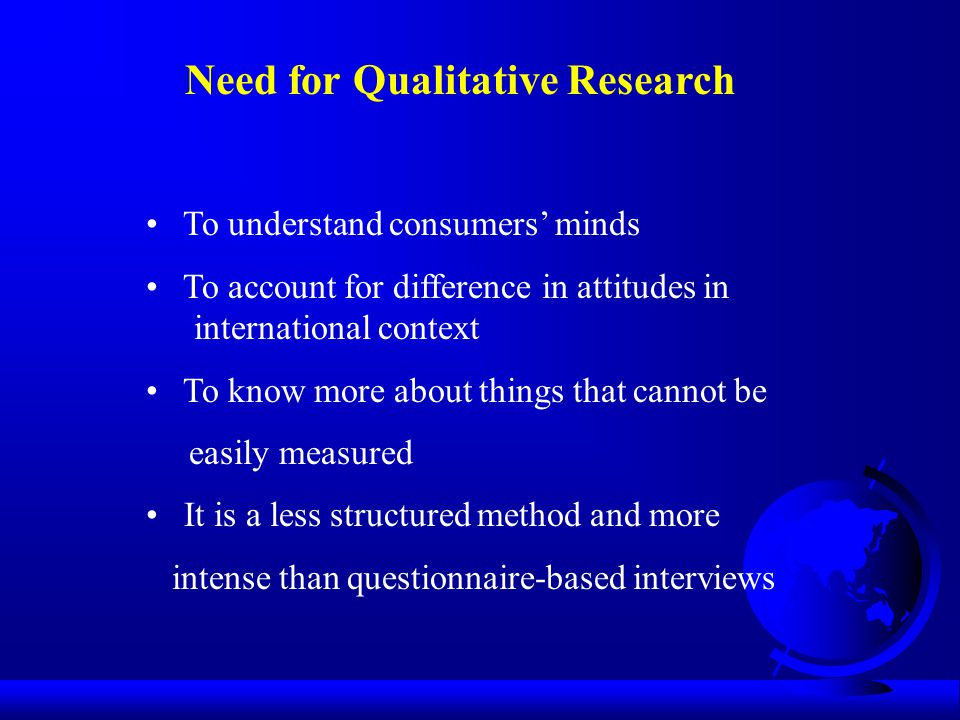 Need for Qualitative Research
