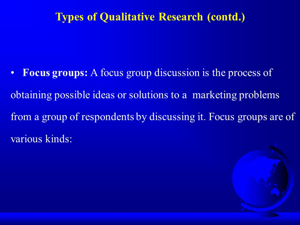 Types of Qualitative Research (contd.)