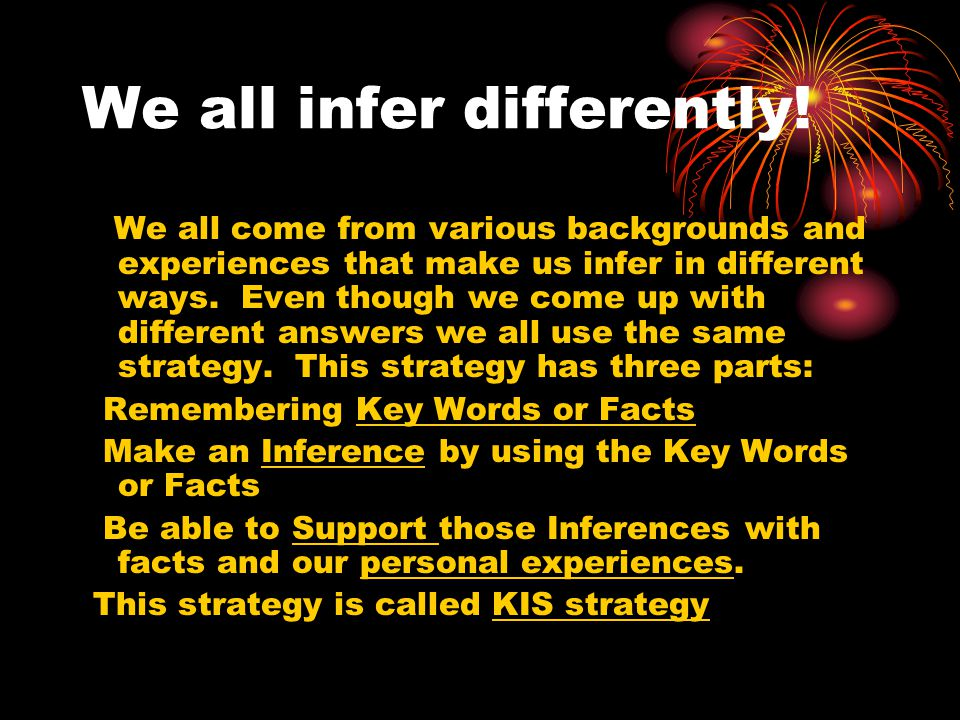 We all infer differently!