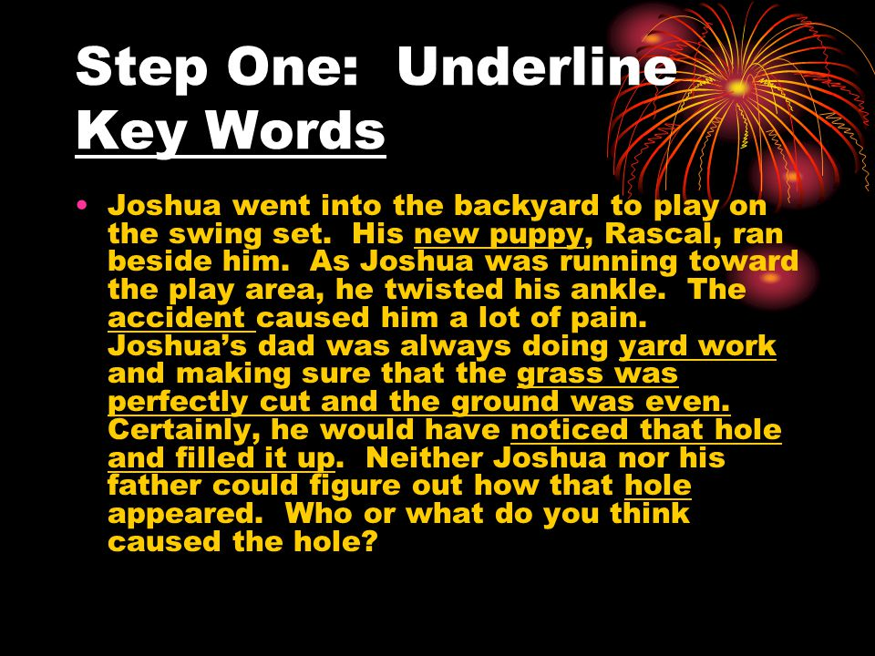 Step One: Underline Key Words