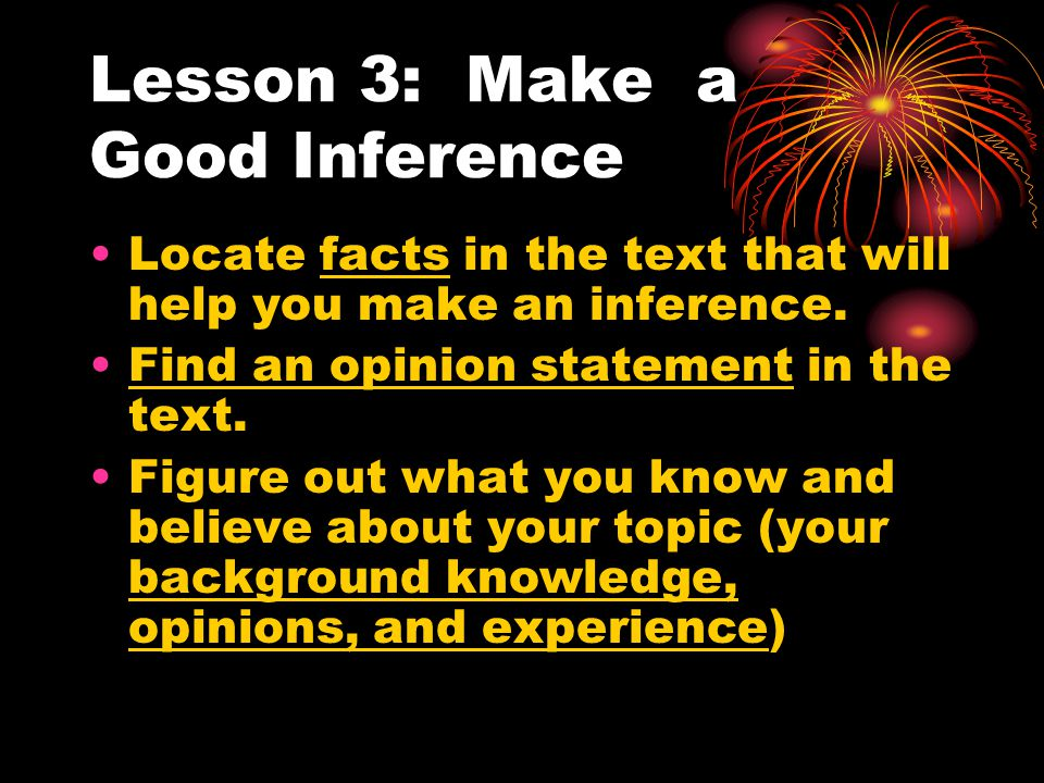 Lesson 3: Make a Good Inference