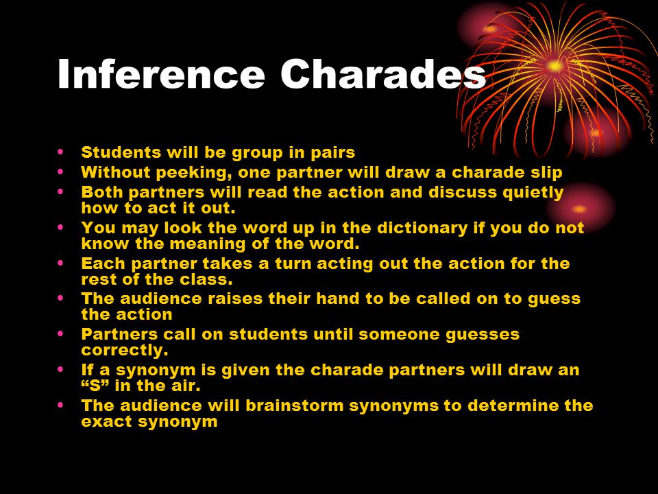 Inference Charades Students will be group in pairs