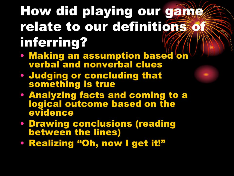 How did playing our game relate to our definitions of inferring